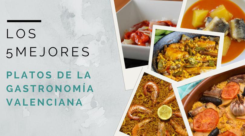 Los cinco mejores platos de la gastronomía valenciana