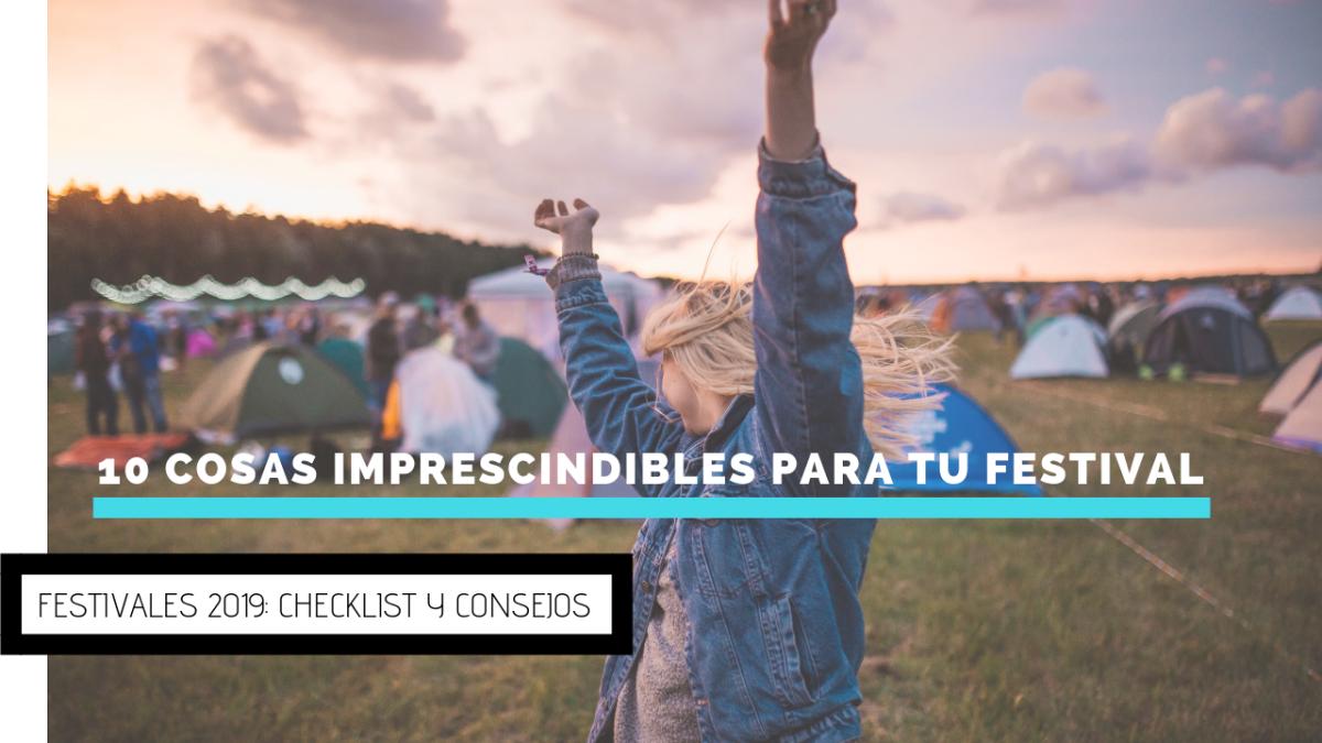 Festivales 2019 Cosas imprescindibles