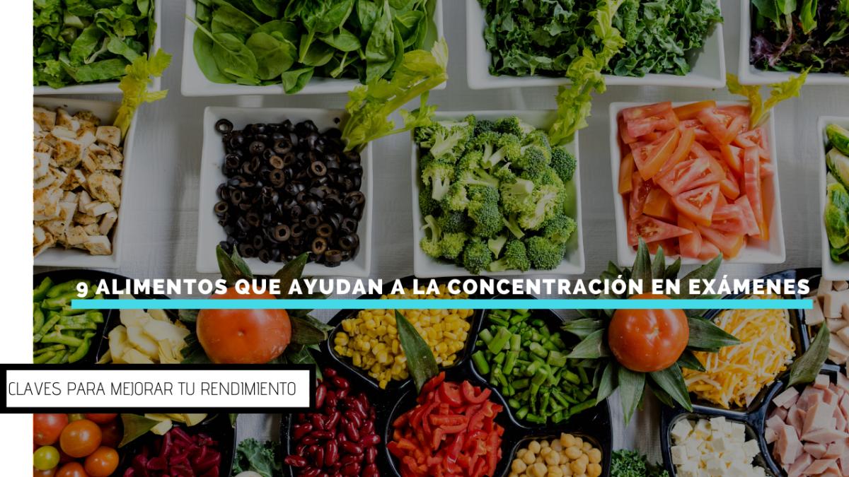 9 alimentos que ayudan a la concentración en exámenes