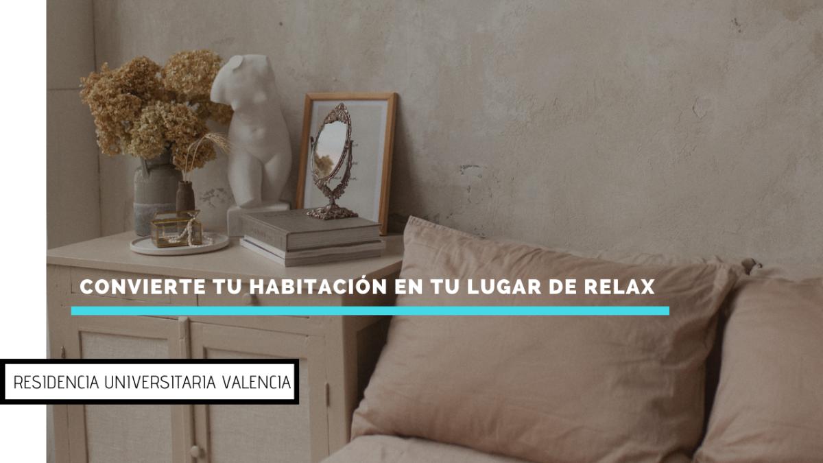 Convierte tu habitación en tu lugar de relax