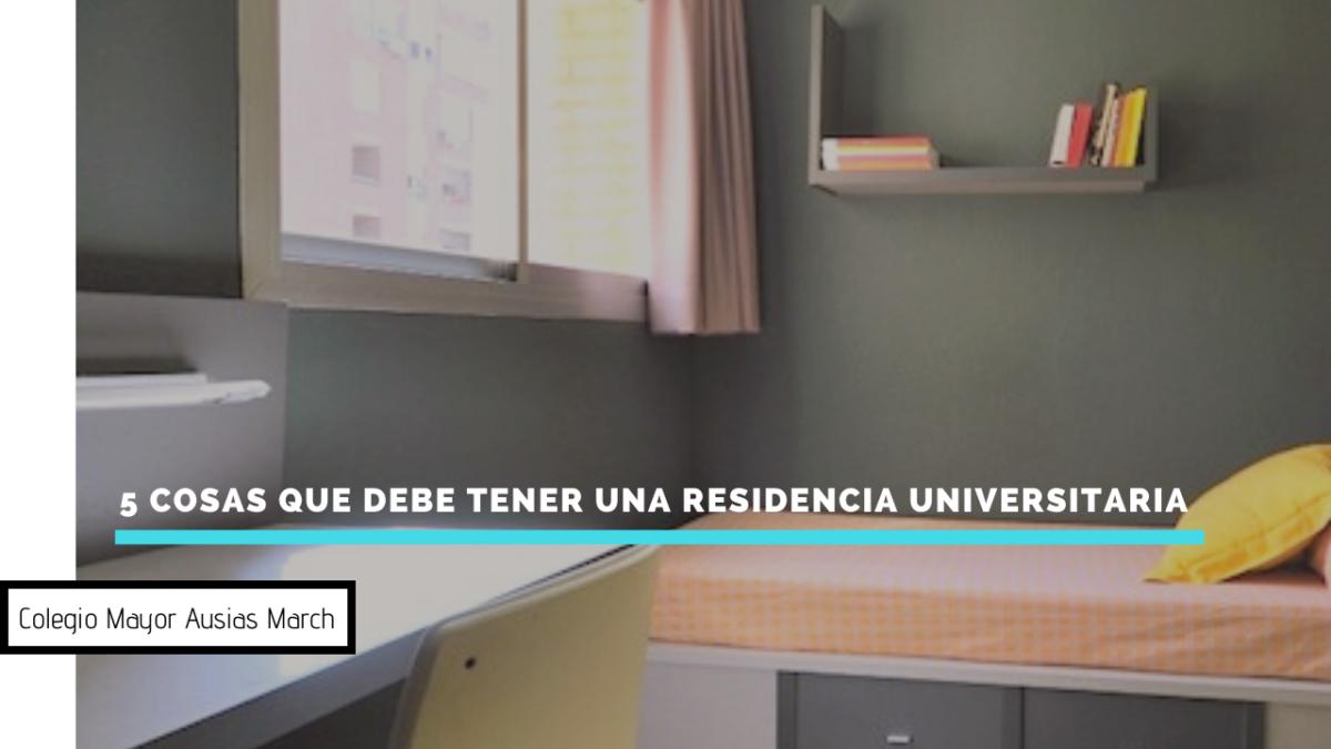 5 cosas que debe tener una residencia universitaria